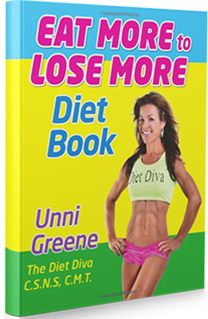 Eat More to Lose More Diet Book Unni Greene Diet Diva